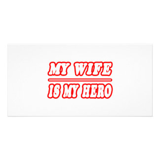 My Wife Is My Hero Photo Cards