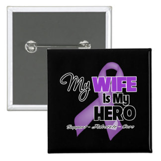 My Wife is My Hero - Purple Ribbon 2 Inch Square Button