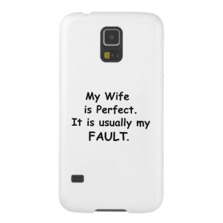 My Wife is Perfect It is Usually My Fault Galaxy S5 Cover