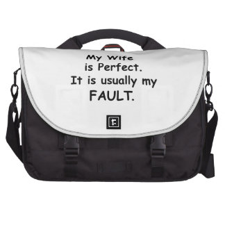 My Wife is Perfect It is Usually My Fault Laptop Bag