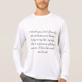 My wife is precious and loved ,Long Sleeve T-Shirt