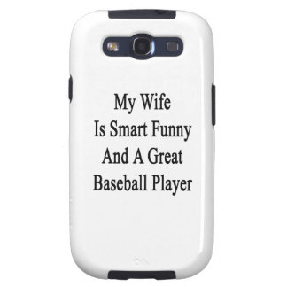 My Wife Is Smart Funny And A Great Baseball Player Galaxy S3 Case