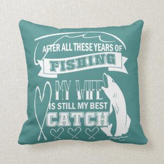 My wife is still my best catch throw pillow