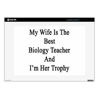 My Wife Is The Best Biology Teacher And I'm Her Tr Decal For Laptop