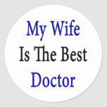 My Wife Is The Best Doctor Classic Round Sticker