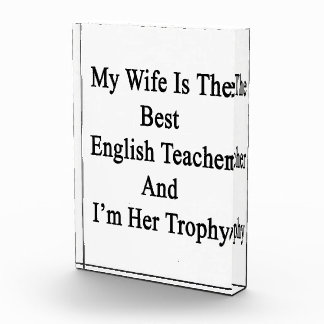 My Wife Is The Best English Teacher And I'm Her Tr Awards