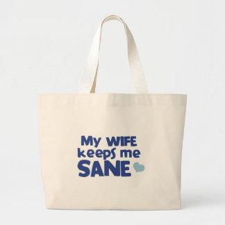 My wife keeps me sane jumbo tote bag