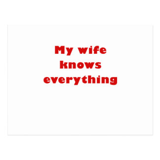 My Wife Knows Everything Postcard