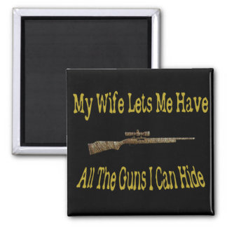 My Wife Lets Me Have Guns Magnet