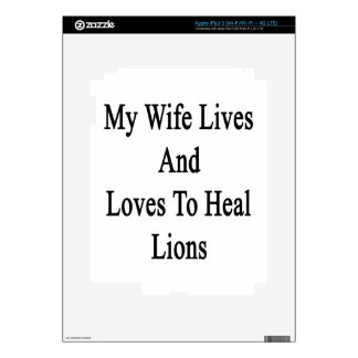 My Wife Lives And Loves To Heal Lions Decal For iPad 3