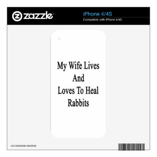 My Wife Lives And Loves To Heal Rabbits iPhone 4 Decals