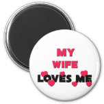 My Wife Loves Me Magnet