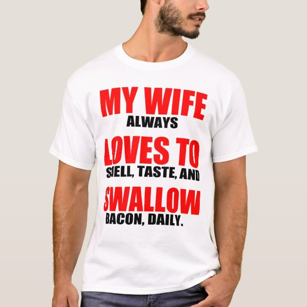 My Wife Likes To Swallow