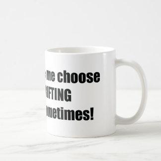 My Wife Made Me Choose Her Or Drifting I Miss Her Coffee Mug