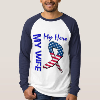 My Wife My Hero Patriotic Grunge Ribbon T-Shirt