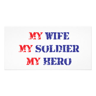 My Wife, My Soldier, My Hero Photo Card Template