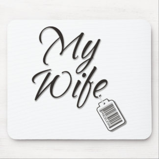 My Wife Priceless Mouse Pad