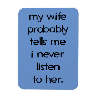 """My Wife Probably 3""""x4"""" Photo Magnet"""