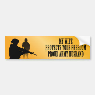 My Wife Protects Your Freedom (Army Husband) Car Bumper Sticker