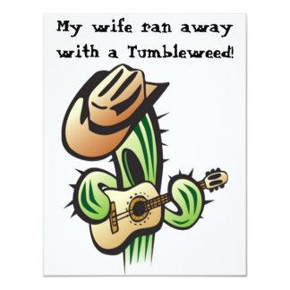 My Wife Ran Away With A Tumbleweed- Invitation