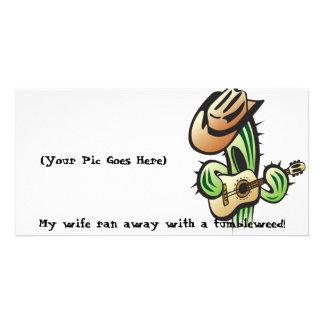 My Wife Ran Away With A Tumbleweed - Photo Card