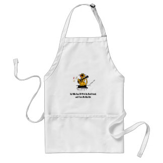 My Wife Ran Off With My Best Friend, and I Sure Do Adult Apron