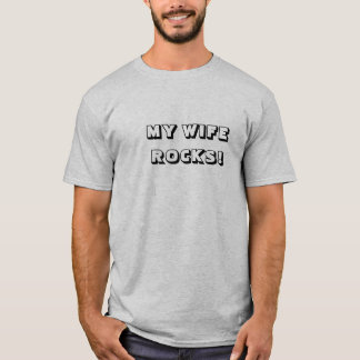 My Wife Rocks Custom Men's Funny T-Shirt