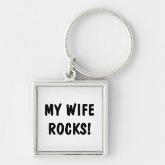 My Wife Rocks Keychain