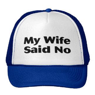 My Wife Said No Mesh Hats