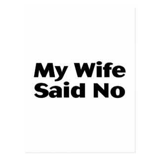 My Wife Said No Postcard