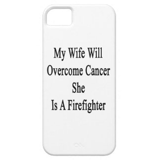 My Wife Will Overcome Cancer She Is A Firefighter iPhone 5 Covers