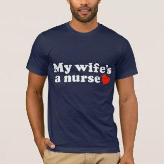 My Wife's a Nurse T-Shirt