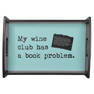 My Wine Club Has a Book Problem Service Tray