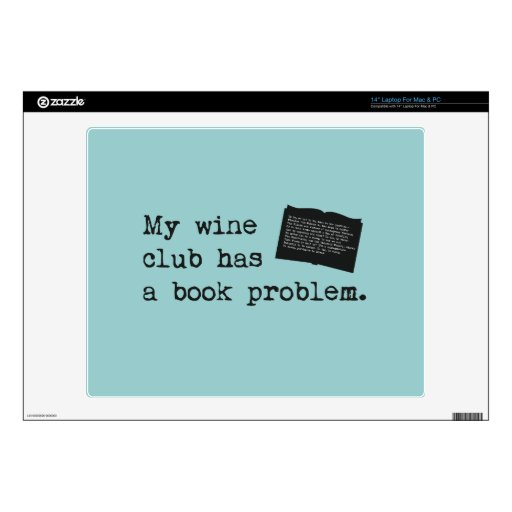 My Wine Club Has a Book Problem Laptop Decals
