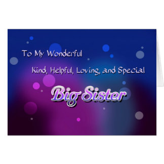 My Wonderful Big Sister ( birthday) Card