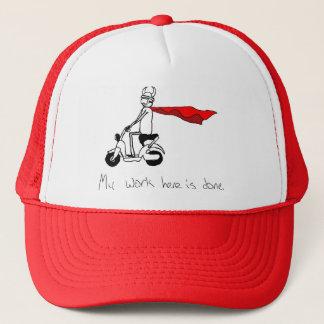My Work Here is Done Trucker Hat