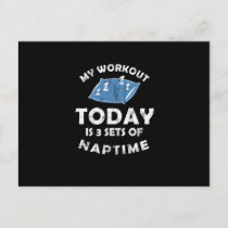 My Workout Is 3 Sets Of Naptime Funny Workout Lazy Holiday Postcard