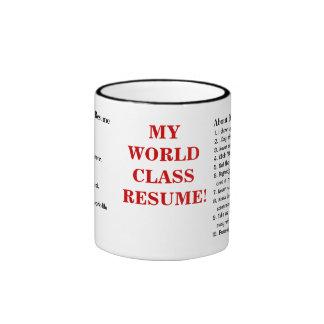 My World Class Resume! - Funny Job Resume Samples Ringer Coffee Mug