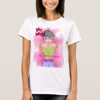 My World is all Girl Power T-Shirt
