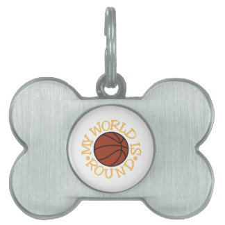 My World is Round Pet Tag