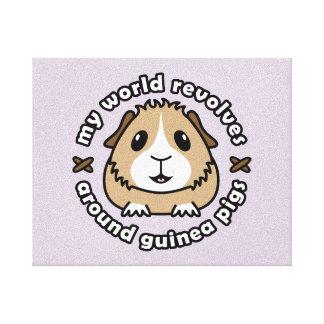My World Revolves...Guinea Pig Canvas Print