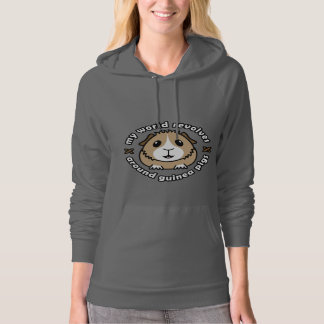 My World Revolves...Guinea Pig Hoodie Sweatshirt