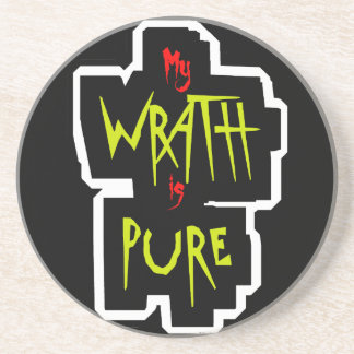 My WRATH is PURE Sandstone Coaster