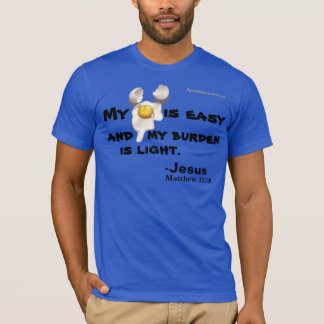 "My ""YOKE"" is easy Bible Quote T-Shirt"