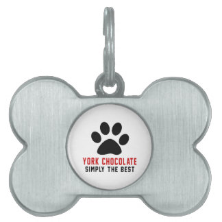 My York Chocolate Simply The Best Pet ID Tag