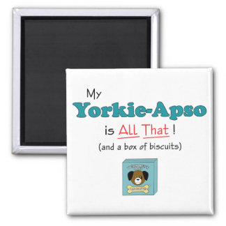 My Yorkie-Apso is All That! Magnet