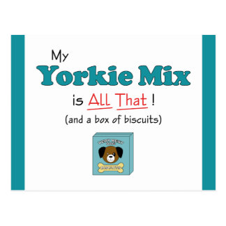 My Yorkie Mix is All That! Postcard