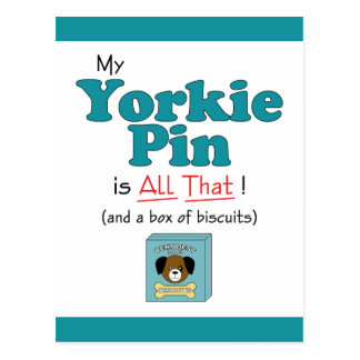 My Yorkie Pin is All That! Post Card