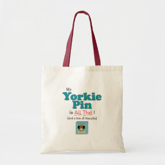 My Yorkie Pin is All That! Tote Bags