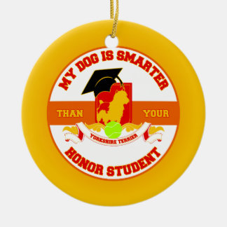My Yorkshire Is Smarter Ceramic Ornament